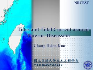 Tides and Tidal Current around Taiwan- Discussion