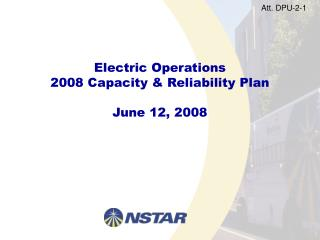 Electric Operations 2008 Capacity  Reliability Plan  June 12, 2008