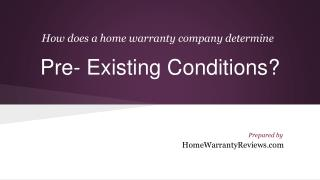 Home Warranty And It's Pre Existing Condition