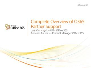 Complete Overview of O365 Partner Support