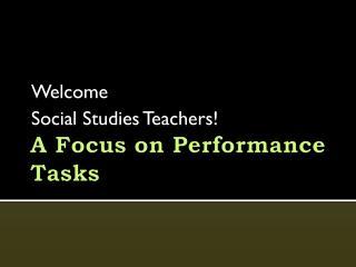 A Focus on Performance Tasks