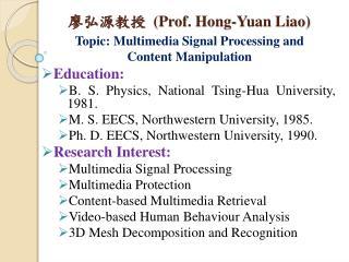 廖弘源 教授  (Prof. Hong-Yuan Liao)