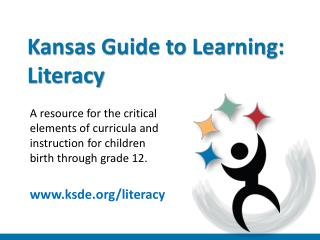 Kansas Guide to Learning: Literacy