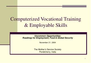 Computerized Vocational Training  Employable Skills