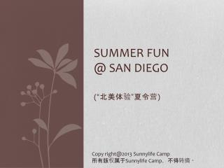 Summer Fun  @ San Diego