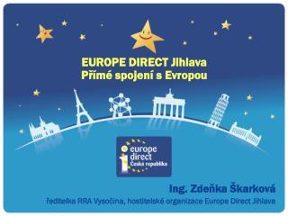 EUROPE DIRECT Jihlava Přímé spojení s Evropou