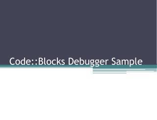 Code::Blocks Debugger Sample