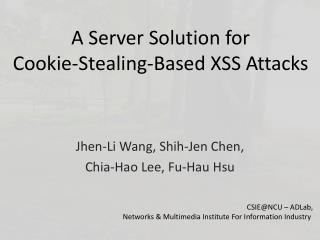 A Server Solution for  Cookie-Stealing-Based XSS Attacks