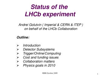 Status of the  LHCb experiment