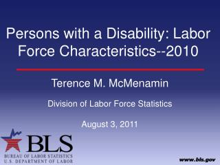 Persons with a Disability: Labor Force Characteristics--2010