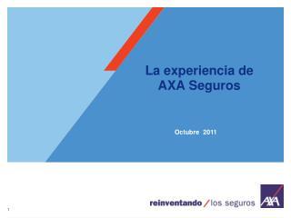 La experiencia de  AXA Seguros
