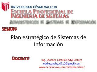 Plan estrat�gico de Sistemas de Informaci�n