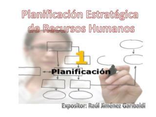 Planificaci�n Estrat�gica  de Recursos Humanos