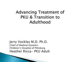 Advancing Treatment of PKU & Transition to Adulthood