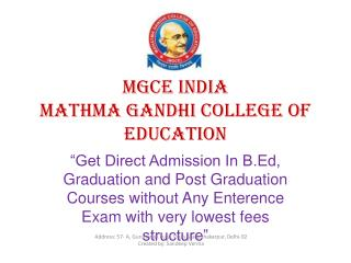 Direct Admission in B.Ed, M.Ed, Graduation & Post Graduation