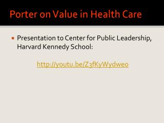 Porter on Value in Health Care