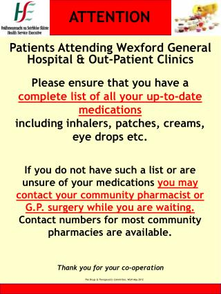 Patients Attending Wexford General Hospital & Out-Patient Clinics