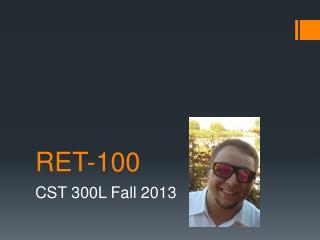 RET-100