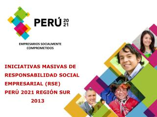 ¿Qué es PERÚ 2021? Somos  una  asociación civil, sin fines de lucro.