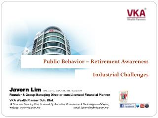 Javern  Lim CIM, AMTC, MBA ,  CFP, RFP,  Shariah  RFP