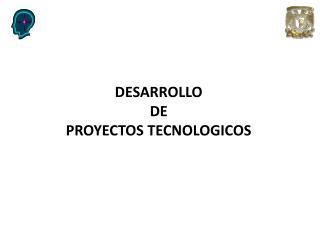 Niveles de desarrollo de tecnología DESARROLLO  DE  PROYECTOS TECNOLOGICOS