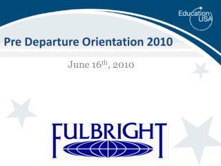 Pre Departure Orientation 2010