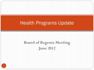 Health Programs Update