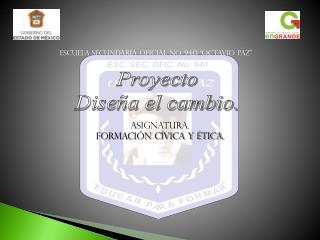 """Escuela Secundaria Oficial No. 940 """"Octavio Paz"""""""