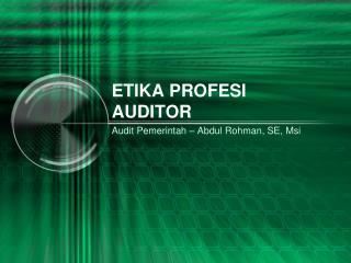 ETIKA PROFESI AUDITOR