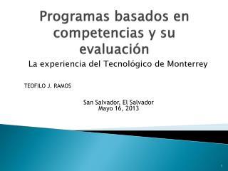 Programas basados  en competencias y su evaluaci�n