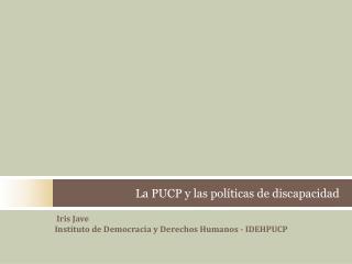 La PUCP y las políticas de discapacidad