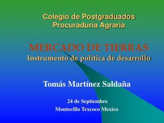 Tomás Martínez Saldaña   24 de Septiembre Montecillo Texcoco Mexico