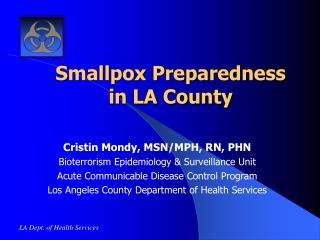 Smallpox Preparedness in LA County