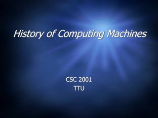 History of Computing Machines