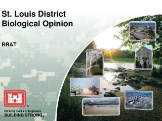 St. Louis District  Biological  Opinion RRAT