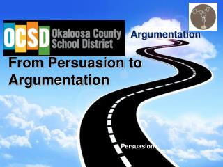 From  Persuasion  to Argumentation
