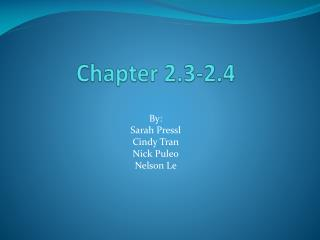Chapter 2.3-2.4