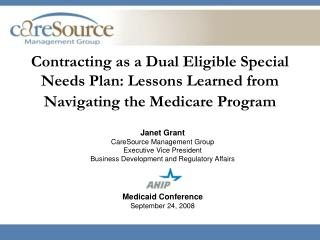 Contracting as a Dual Eligible Special Needs Plan: Lessons Learned from Navigating the Medicare Program