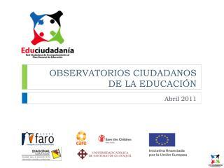 OBSERVATORIOS CIUDADANOS DE LA EDUCACIÓN