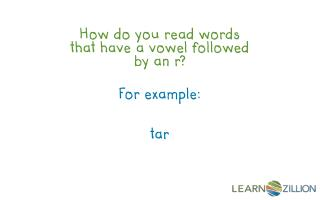 How do you read words that have a vowel followed by an r?