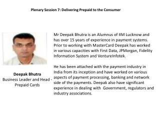 Deepak  Bhutra Business Leader and Head - Prepaid Cards