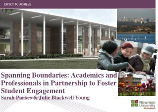 Spanning Boundaries: Academics and Professionals in Partnership to Foster Student Engagement