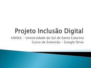 Projeto Inclus�o Digital