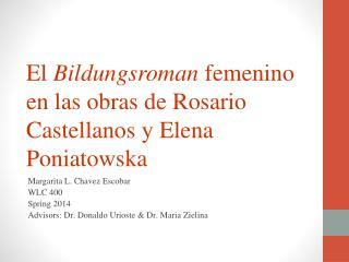 El  Bildungsroman femenino  en  las obras  de Rosario  Castellanos  y Elena  Poniatowska