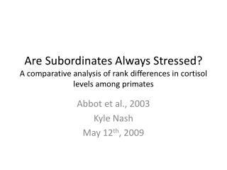 Abbot et al., 2003 Kyle Nash May 12 th , 2009