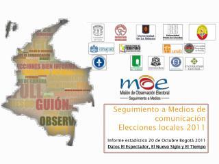 Seguimiento a Medios de comunicación   Elecciones locales 2011