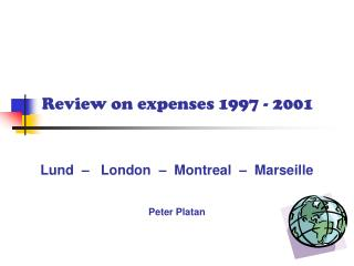 Review on expenses 1997 - 2001