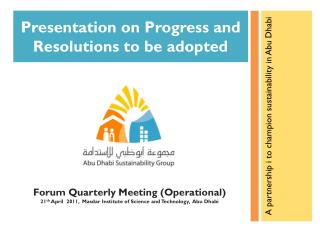 Presentation on Progress and Resolutions to be adopted