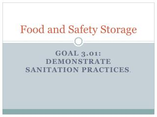 Food and Safety Storage
