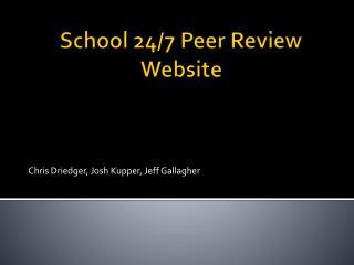 School 24/7 Peer Review Website